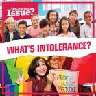 What's Intolerance? (What's the Issue?) Cover Image