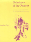 Techniques of the Observer: On Vision and Modernity in the Nineteenth Century (October Books) Cover Image