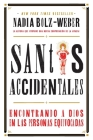 Santos Accidentales: Encontrando a Dios en las Personas Equivocadas Cover Image