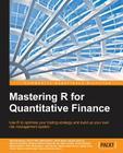 Mastering R for Quantitative Finance Cover Image
