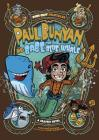 Paul Bunyan and Babe the Blue Whale: A Graphic Novel Cover Image