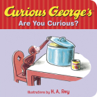 Curious George's Are You Curious? Cover Image