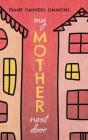 My Mother Next Door Cover Image