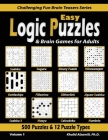 Easy Logic Puzzles & Brain Games for Adults: 500 Puzzles & 12 Puzzle Types (Sudoku, Fillomino, Battleships, Calcudoku, Binary Puzzle, Slitherlink, Sud Cover Image