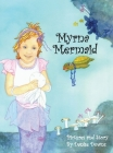 Myrna Mermaid: A Children's Book by Danise Downs Cover Image