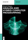 Analog and Hybrid Computer Programming (de Gruyter Textbook) Cover Image