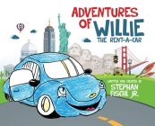 Adventures of Willie the Rent-A-Car Cover Image