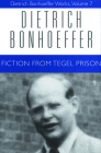 Fiction from Tegel Prision (Dietrich Bonhoeffer Works) Cover Image
