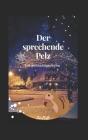 Der sprechende Pelz: Eine Weihnachtsgeschichte Cover Image