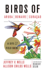 Birds of Aruba, Bonaire, and Curacao: A Site and Field Guide (Zona Tropical Publications) Cover Image