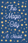 The Magic City Cover Image