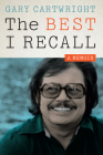 The Best I Recall: A Memoir (Charles N. Prothro Texana) Cover Image