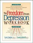 The Freedom from Depression Workbook (Minirth Meier New Life Clinic Series) Cover Image