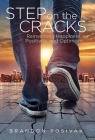 Step on the Cracks: Reinventing Happiness, Positivity, and Optimism Cover Image