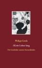 (K)ein Leben lang: Die Geschichte unseres Sternenkindes Cover Image