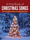 A First Book of Christmas Songs for the Beginning Pianist: With Downloadable Mp3s Cover Image