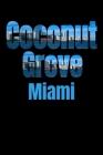 Coconut Grove: Miami Neighborhood Skyline Cover Image