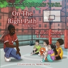 On The Right Path: Book One Cover Image