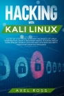 Hacking with Kali Linux: A Step-by-Step Guide to Learn the Basics of Linux Penetration. What A Beginner Needs to Know About Wireless Networks H Cover Image