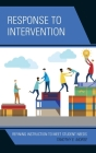 Response to Intervention: Refining Instruction to Meet Student Needs Cover Image