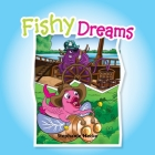 Fishy Dreams Cover Image