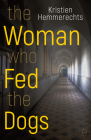 The Woman Who Fed the Dogs Cover Image