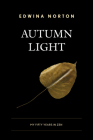 Autumn Light: My Fifty Years in Zen Cover Image