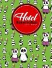 Hotel Reservation Log Book: Booking Calendar Book, Hotel Reservations Book, Hotel Guest Book, Reservation Notebook, Cute Panda Cover Cover Image