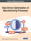 Data-Driven Optimization of Manufacturing Processes Cover Image
