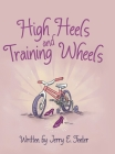 High Heels and Training Wheels Cover Image