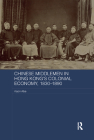 Chinese Middlemen in Hong Kong's Colonial Economy, 1830-1890 (Routledge Studies in the Modern History of Asia) Cover Image