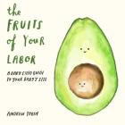 The Fruits of Your Labor Cover Image