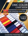 DMC Color Chart Book for Diamond Painting: The Complete Table: 2019 DMC Color Card Cover Image