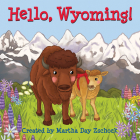 Hello, Wyoming! (Hello!) Cover Image
