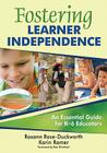 Fostering Learner Independence: A Guide for K-6 Educators Cover Image