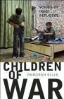 Children of War: Voices of Iraqi Refugees Cover Image