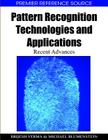 Pattern Recognition Technologies and Applications: Recent Advances (Premier Reference Source) Cover Image