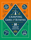 Camping Games and Activities: 50 Ideas for Outdoor Family Fun Cover Image