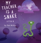 My Teacher is a Snake The Letter M Cover Image