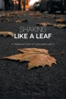 Shaking Like a Leaf: A Triumphant Story of Overcoming Anxiety Cover Image