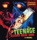 The Teenage Slasher Movie Book, 2nd Revised and Expanded Edition Cover Image