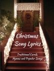 Christmas Song Lyrics: Traditional Carols, Hymns and Popular Songs Cover Image