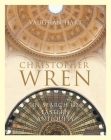 Christopher Wren: In Search of Eastern Antiquity (The Paul Mellon Centre for Studies in British Art) Cover Image