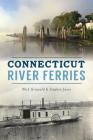 Connecticut River Ferries (Transportation) Cover Image