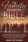 The Family Reunion Bible: Explore - Fellowship - Give Thanks Cover Image