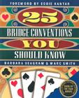 25 Bridge Conventions You Should Know Cover Image