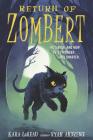 Return of ZomBert (The Zombert Chronicles) Cover Image