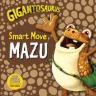 Gigantosaurus: Smart Move, Mazu Cover Image