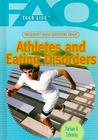 Frequently Asked Questions about Athletes and Eating Disorders (FAQ: Teen Life) Cover Image