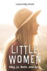 Little Women: Meg, Jo, Beth, and Amy Cover Image